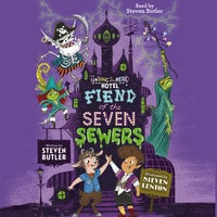Fiend of the Seven Sewers - Steven Butler