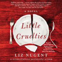 Little Cruelties - Liz Nugent