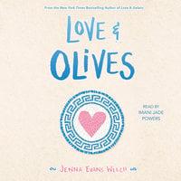 Love & Olives - Jenna Evans Welch