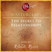 The Secret to Relationships - Rhonda Byrne