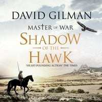 Shadow of the Hawk: Master of War - David Gilman