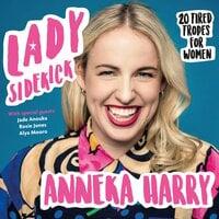 Lady Sidekick - Anneka Harry