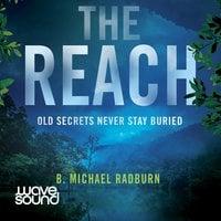The Reach - B. Michael Radburn