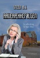 Arverækkefølgen - Steen B. J.