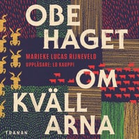 Obehaget om kvällarna - Marieke Lucas Rijneveld