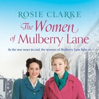 The Women of Mulberry Lane - Rosie Clarke