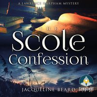 The Scole Confession - Jacqueline Beard