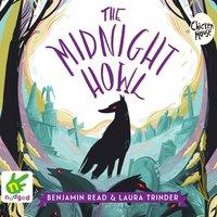 The Midnight Howl - Laura Trinder, Benjamin Read