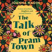 The Talk of Pram Town - Joanna Nadin