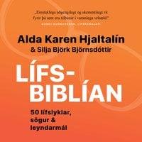 Lífsbiblían - Alda Karen Hjaltalín, Silja Björk Björnsdóttir