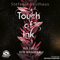 Touch of Ink: Die Sage der Wandler - Stefanie Lasthaus