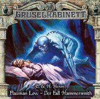 Gruselkabinett: Flaxman Low - Der Fall Hammersmith