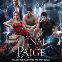 A Final Paige - L. Rose