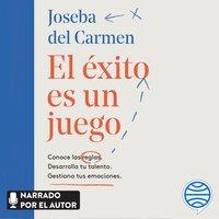 El éxito es un juego - Joseba del Carmen