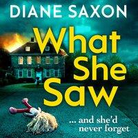 What She Saw - Diane Saxon