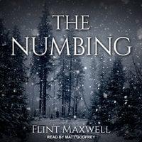 The Numbing - Flint Maxwell