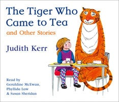 The Tiger Who Came to Tea and other stories collection - Judith Kerr