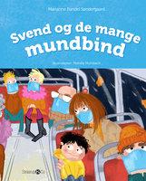 Svend og de mange mundbind - Marianne Randel Søndergaard