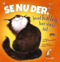 Se nu der, hvad katten har slæbt med ind - Joy H. Davidson