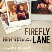 Firefly Lane - edycja filmowa - Kristin Hannah