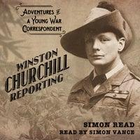 Winston Churchill Reporting - Simon Read
