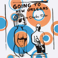 Going to New Orleans - Charles Tidler