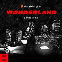 Wonderland - E08 - Audiolibro & Libro electrónico - Benito Olmo - Storytel