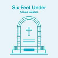 Six Feet Under - Andrea Salgado