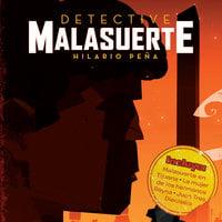 Detective Malasuerte - Hilario Peña