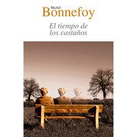 El tiempo de los castaños - Michelle Bonnefoy