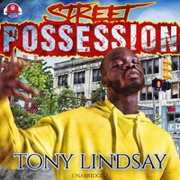 Street Possession - Tony Lindsay