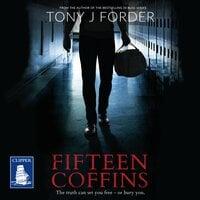 Fifteen Coffins - Tony J. Forder