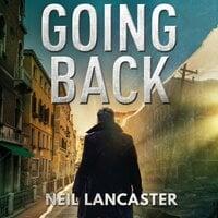 Going Back - Neil Lancaster