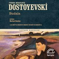 Budala - Fyodor Dostoyevski