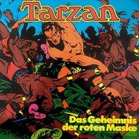 Tarzan: Das Geheimnis der roten Maske - Edgar Rice Burroughs, Wolfgang Ecke