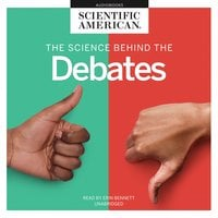 The Science behind the Debates - Scientific American