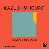 Klara och solen - Kazuo Ishiguro