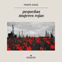 pequeñas mujeres rojas - Marta Sanz
