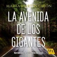 La Avenida de los Gigantes - Marta Martín Girón