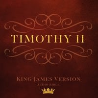 Book of II Timothy: King James Version Audio Bible - Made for Success