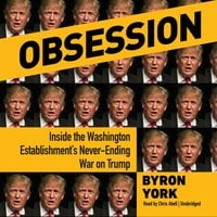 Obsession - Byron York