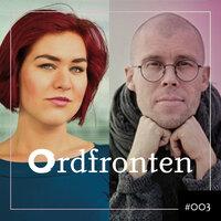 Ordfronten #3 : Camilla Sten om En annan gryning – Live