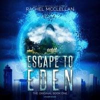 Escape to Eden - Rachel McClellan