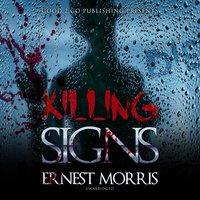 Killing Signs - Ernest Morris
