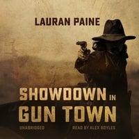 Showdown in Gun Town - Lauran Paine
