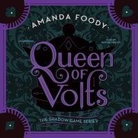 Queen of Volts - Amanda Foody