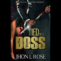 Tied to a Boss - J. L. Rose