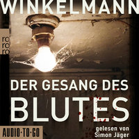 Der Gesang des Blutes - Andreas Winkelmann