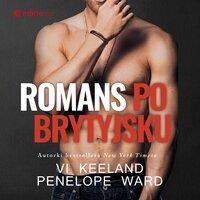 Romans po brytyjsku - Penelope Ward, Vi Keeland