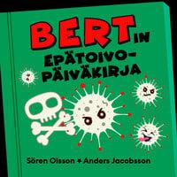 Bertin epätoivopäiväkirja - Anders Jacobsson, Sören Olsson